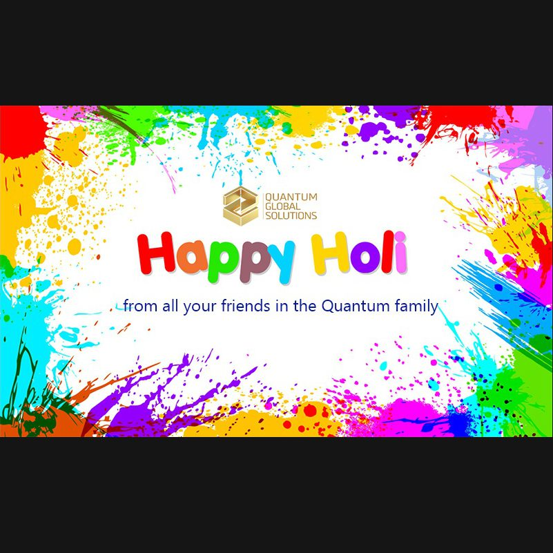 Happy Holi From All Your Friends In The Quantum Family Quantum